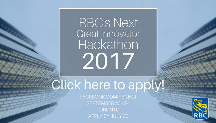 RBC's Next Great Innovator Hackathon @ RBC Waterpark Place | Toronto | Ontario | Canada