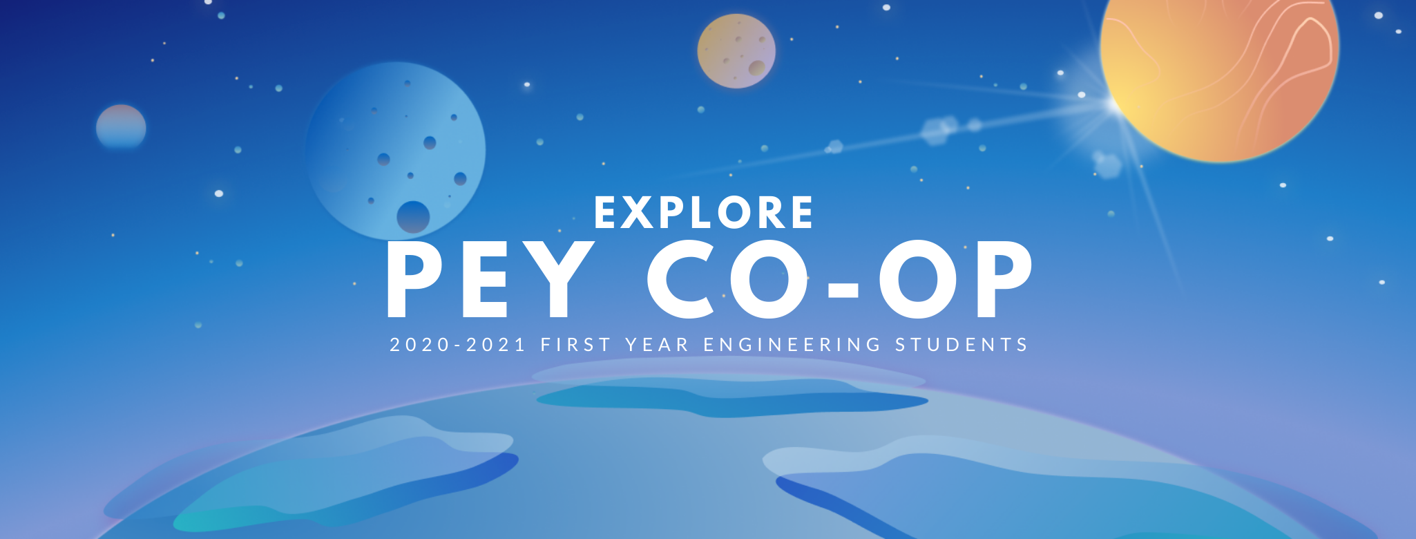 Explore PEY Co-op: 2020-2021 First Year Engineering Students